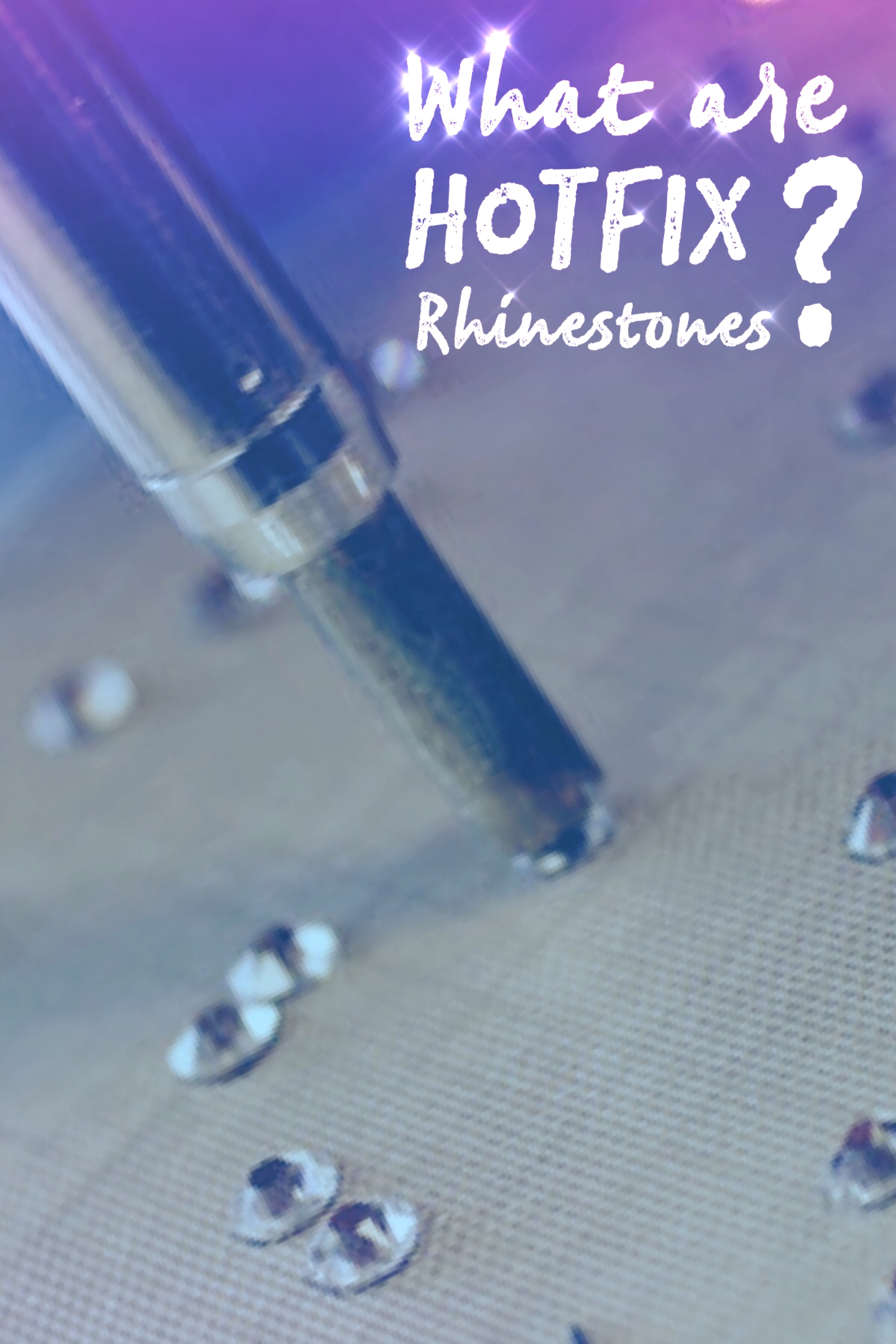 What are hotfix rhinestones?